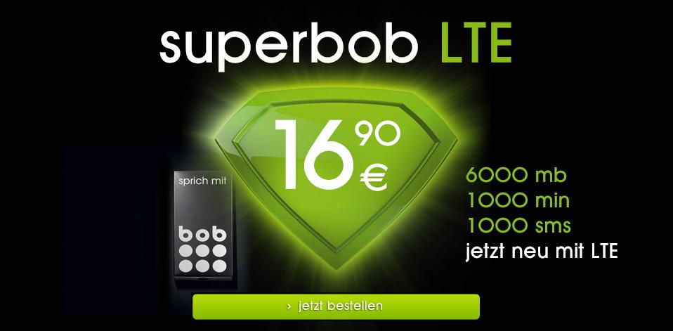 superbob LTE - 1000 minuten, 1000 sms und 6000 mb daten. ab sofort mit bob im LTE-netz surfen!